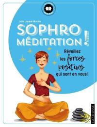 Sophro méditation !