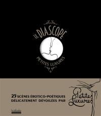 Le diascope Petites Luxures