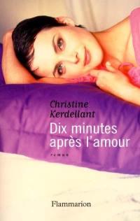 Dix minutes après l'amour