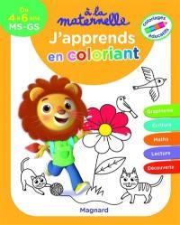 J'apprends en coloriant, de 4 à 6 ans, MS-GS