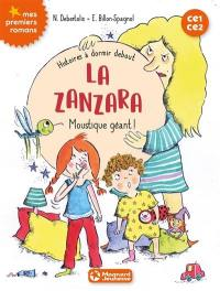 Histoires à dormir debout. Volume 1, La Zanzara