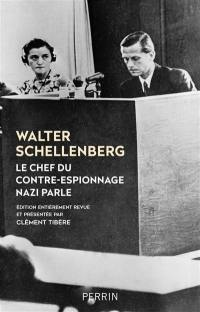 Le chef du contre-espionnage nazi parle