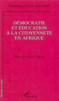 Démocratie et éducation à la citoyenneté en Afrique