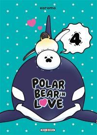 Polar bear in love. Volume 4,