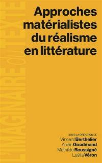 Approches matérialistes du réalisme en littérature