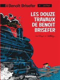 Benoît Brisefer. Volume 3, Les douze travaux de Benoît Brisefer