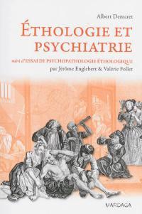 Essai de psychopathologie éthologique