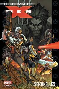 Ultimate X-Men. Volume 8, Sentinelles