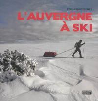 L'Auvergne à ski