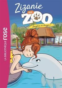 Zizanie au zoo. Vol. 5. Dauphin en danger !