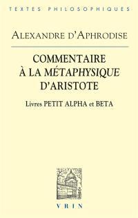 Commentaire à la Métaphysique d'Aristote