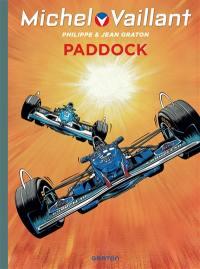 Michel Vaillant. Volume 58, Paddock
