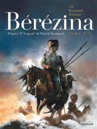 Bérézina. Volume 2,