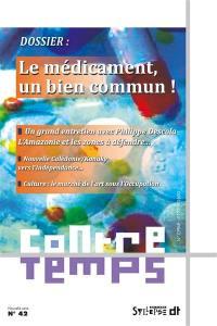 ContreTemps. n° 42, Le médicament