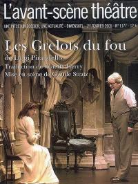 Avant-scène théâtre (L'). n° 1177, Les grelots du fou