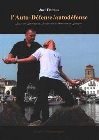 L'auto-défense-autodéfense. Volume 1,