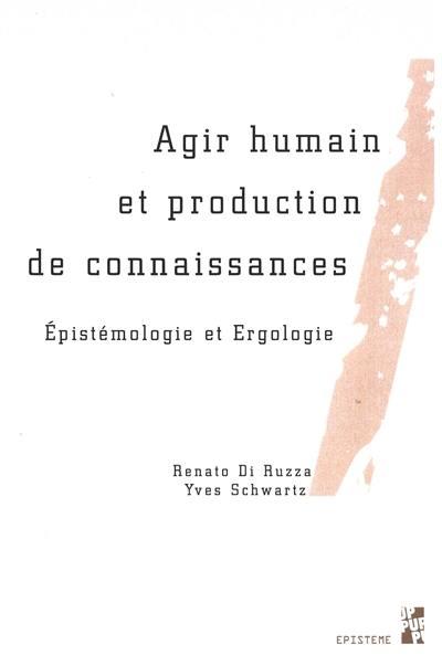 Agir humain et production de connaissances