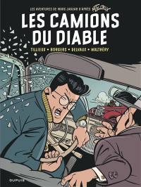Les aventures de Marc Jaguar. Volume 2, Les camions du diable