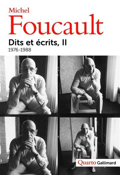 Dits et écrits : 1954-1988. Volume 2, 1976-1988