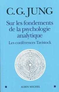Sur les fondements de la psychologie analytique