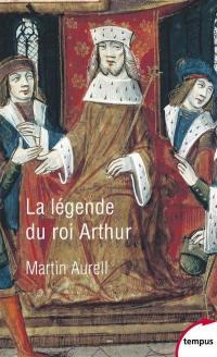 La légende du roi Arthur (550-1250)