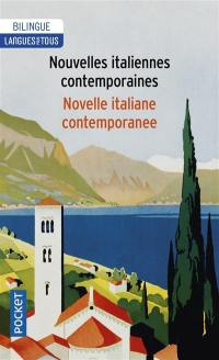 Nouvelles italiennes contemporaines = Novelle italiane contemporanee
