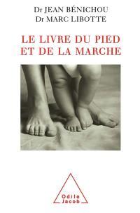 Le livre du pied et de la marche