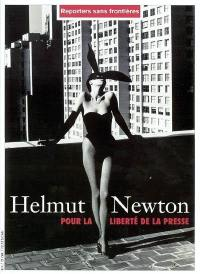 Helmut Newton, pour la liberté de la presse = Helmut Newton, for press freedom