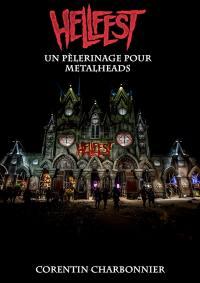 Le Hellfest : un pèlerinage pour metalheads