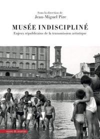 Musée indiscipliné