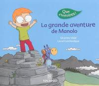 La grande aventure de Manolo