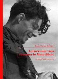 Laissez-moi vous raconter le Mont-Blanc