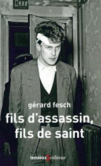 Fils d'assassin, fils de saint