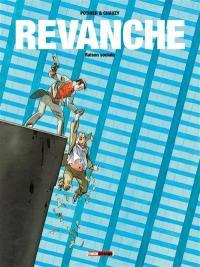 Revanche. Volume 2, Raison sociale
