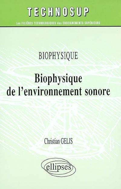 Biophysique de l'environnement sonore