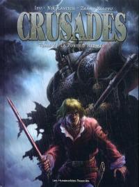 Crusades. Volume 2, La porte d'Hermès