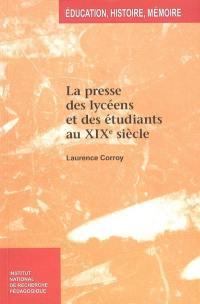 La presse des lycéens et des étudiants au XIXe siècle : l'émergence d'une presse spécifique