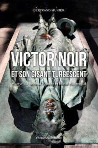 Victor Noir et son gisant turgescent