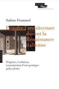 Peindre l'architecture durant la Renaissance italienne