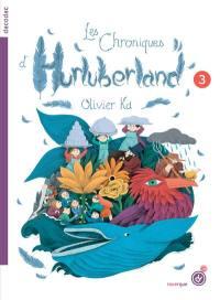 Les chroniques d'Hurluberland. Volume 3,