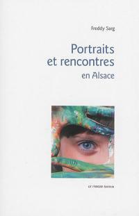 Portraits et rencontres en Alsace
