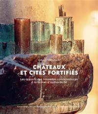 Châteaux et cités fortifiés