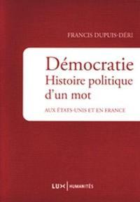 Démocratie. Histoire politique d'un mot