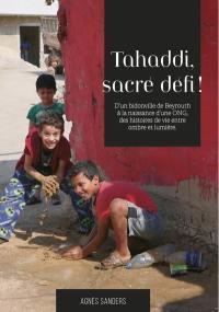 Tahaddi, sacré défi !