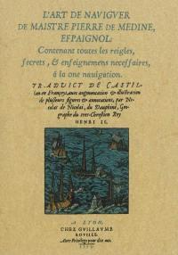L'art de naviguer de maistre Pierre de Médine, espaignol
