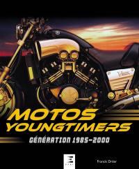 Motos Youngtimers : génération 1985-2000