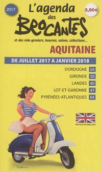 L'agenda des brocantes Aquitaine. n° 2017,