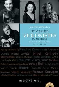 Les grands violonistes du XXe siècle. Volume 2, 1948-1985