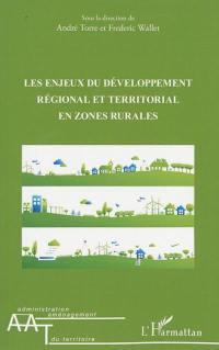 Les enjeux du développement régional et territorial en zones rurales