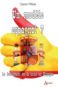 Un modèle espagnol ?